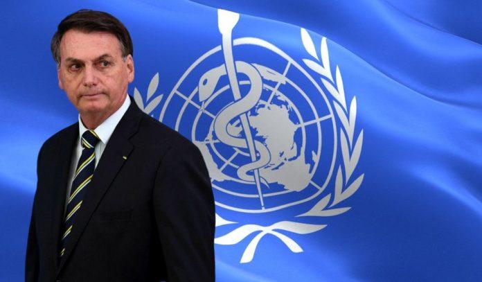 Jair Bolsonaro and World Health Organisation